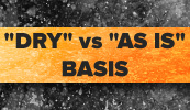dry-basis-vs-as-is-basis
